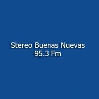 Stereo Buenas Nuevas 95.3 Fm